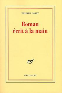 Roman écrit à la main - ThierryLaget