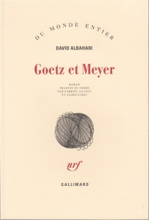 Goetz et Meyer - David Albahari
