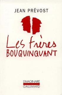 Les frères Bouquinquant - JeanPrévost