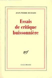 Essais de critique buissonnière - Jean-PierreRichard