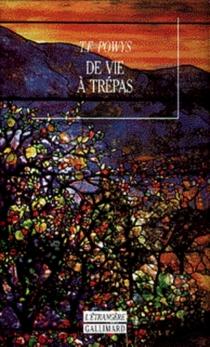 De vie à trépas - Theodore FrancisPowys