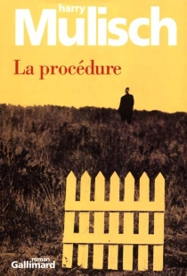 La procédure - Harry Mulisch