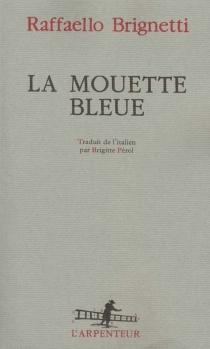 La mouette bleue - RaffaelloBrignetti