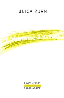 L'homme-jasmin : impressions d'une malade mentale - UnicaZürn