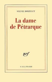 La dame de Pétrarque - SylvieDoizelet
