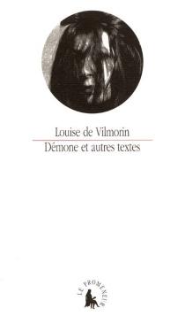 Démone et autres textes - Louise deVilmorin