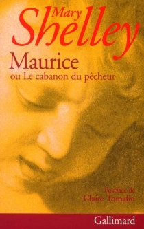 Maurice ou Le cabanon du pêcheur - Mary Wollstonecraft Shelley