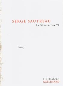 La séance des 71 - SergeSautreau