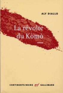 La révolte du Komo - AlyDiallo