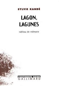 Lagon, lagunes : tableau de mémoire - SylvieKandé