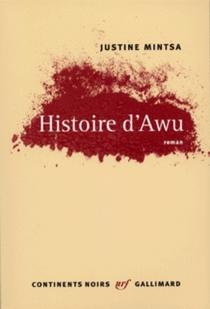 Histoire d'Awu - JustineMintsa
