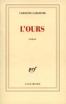 L'ours - CarolineLamarche