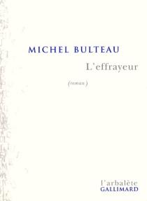 L'effrayeur - MichelBulteau