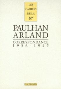 Correspondance 1936-1945 - MarcelArland