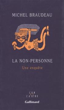 La non-personne : une enquête - MichelBraudeau