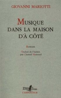 Musique dans la maison d'à côté - GiovanniMariotti