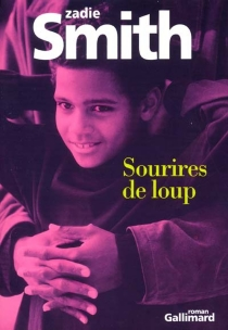 Sourires de loup - Zadie Smith