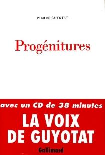 Progénitures - PierreGuyotat