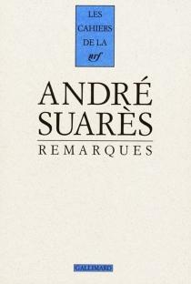Remarques - AndréSuarès