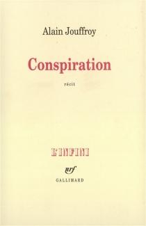 Conspiration - AlainJouffroy