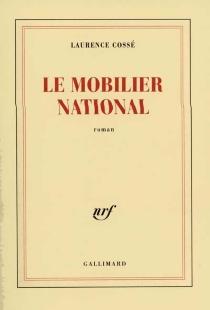 Le mobilier national - LaurenceCossé