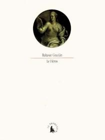 Le héros - BaltasarGracian