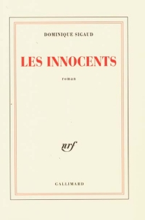Les innocents - Dominique Sigaud-Rouff