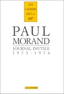 Journal inutile - Paul Morand