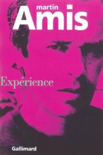 Expérience - MartinAmis