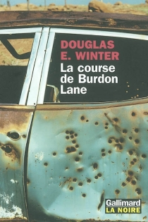 La course de Burdon Lane - Douglas E. Winter