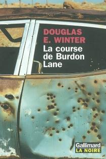 La course de Burdon Lane - Douglas E.Winter