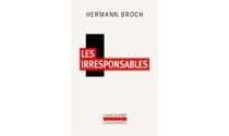 Les irresponsables - Hermann Broch
