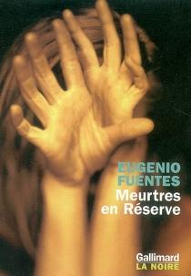 Meurtres en réserve - EugenioFuentes