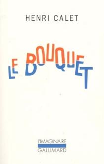 Le bouquet - HenriCalet