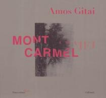 Mont Carmel - AmosGitaï