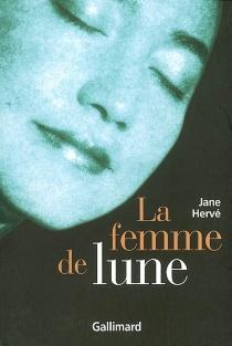 La femme de lune - JaneHervé