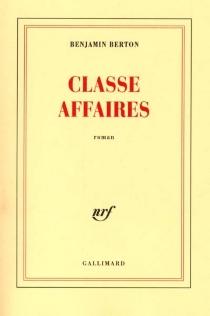 Classe affaires - BenjaminBerton