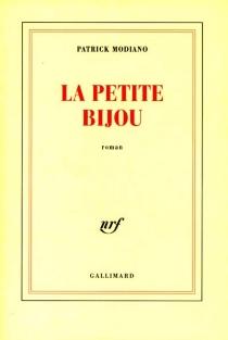 La Petite Bijou - PatrickModiano