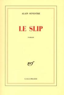 Le slip - AlainSevestre