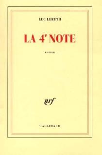 La quatrième note - LucLeruth