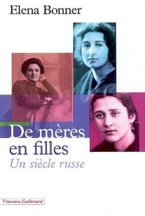 De mères en filles : un siècle russe - ElenaBonner