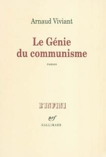 Le génie du communisme - ArnaudViviant