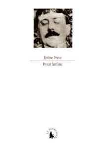 Proust fantôme - JérômePrieur