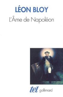 L'âme de Napoléon - LéonBloy