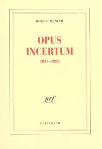 Opus incertum, 1984-1986 - RogerMunier