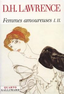 Femmes amoureuses - David HerbertLawrence