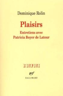 Plaisirs : entretiens avec Patricia Boyer de Latour - PatriciaBoyer de Latour