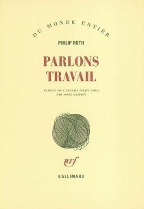 Parlons travail - Philip Roth