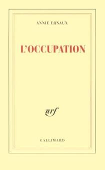L'occupation - AnnieErnaux