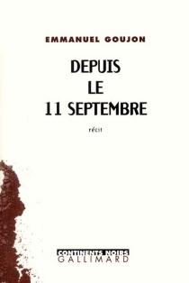 Depuis le 11 septembre - EmmanuelGoujon